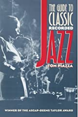 The Guide to Classic Recorded Jazz Paperback