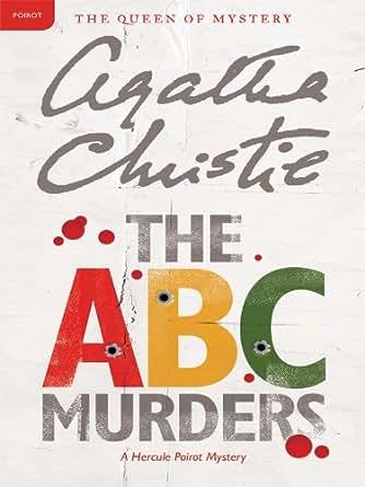 The ABC Murders by Agatha Christie - Agatha Christie