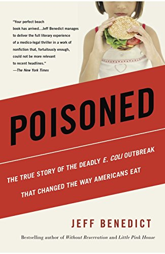 Books : Poisoned: The True Story of the Deadly E. Coli Outbreak That Changed the Way Americans Eat