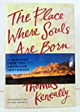 The Place Where Souls Are Born, Tom Keneally, 0671761048