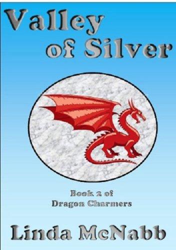 Amazon Dragon Charmers Valley Of Silver Book 2 Linda Mcnabb