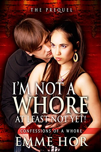 Confessions Of A Whore