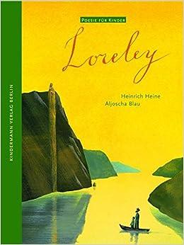 Loreley Poesie Für Kinder Amazonde Heinrich Heine
