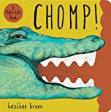 Chomp!, Heather Brown and Accord Publishing Staff, 1449410162