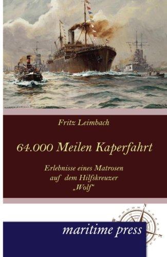 64000 Seemeilen Kaperfahrt