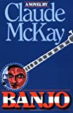 Banjo: A Novel, Claude McKay, 0156106752