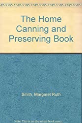 The Home Canning and Preserving Book (A Barnes & Noble cookbook ; EH424)