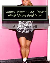 Poems From The Heart Mind Body And Soul (Only The Strong Can Survive Book 1)