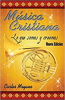 Book Musica Cristiana: Lo que somos y creemos