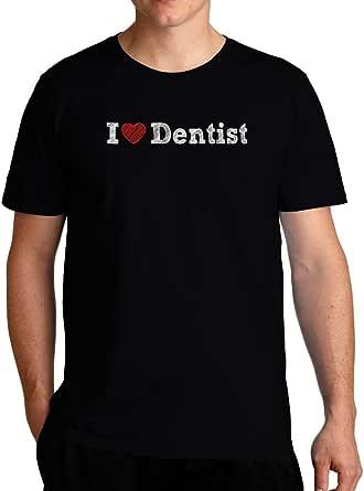 Eddany I Love Dentist Sketch Style T-Shirt