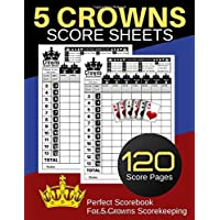 """5 Crowns Score Sheets: 120 Personal Score Sheets for Scorekeeping   Five Crowns Game Record Keeper Book   Score Keeping Book   Size:8.5"""" x 11"""" - 120 Pages (Gift)"""