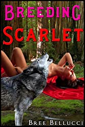 Breeding Scarlet (Whore For The Wolves Series Part 1)