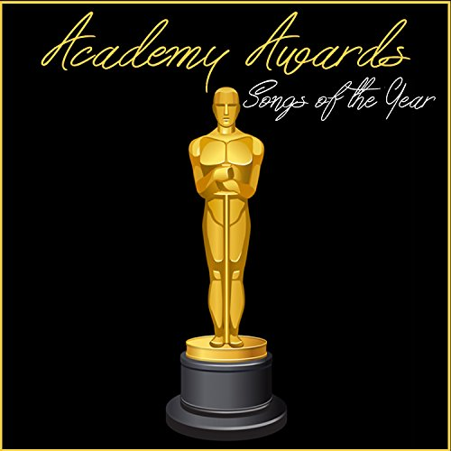 Academy Awards Songs of Year