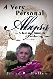 A Very Personal Abyss, James R. Mullen, 1477101543