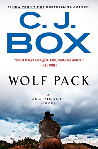 Wolf Pack (A Joe Pickett Novel Book - Wolfpack Glass