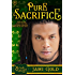 Pure Sacrifice: A Mythos Legacy Novel (The Mythos Legacy Book 2)