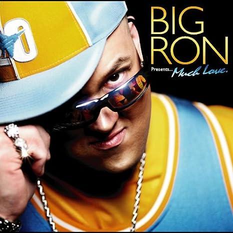 Big Ron Presents...Much Love