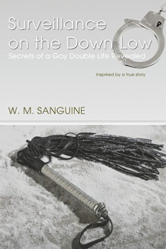 Surveillance on the Down-Low by First Edition Design Publishing