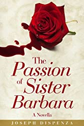 The Passion of Sister Barbara