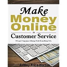 Make Money Online in Customer Service: 35 Legit Companies Offering Work From Home Jobs