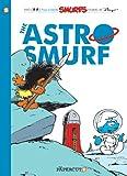 Smurfs #7: The Astrosmurf, The (The Smurfs Graphic Novels)