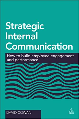 Strategic internal communication how to build employee engagement strategic internal communication how to build employee engagement and performance 1st edition fandeluxe Choice Image