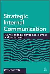 Strategic Internal Communication: How to Build Employee