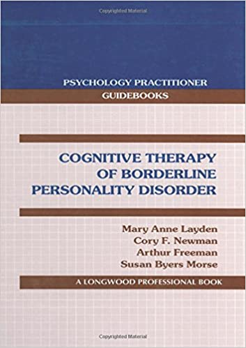 Cognitive Therapy of Borderline Personality Disorder (Psychology ...