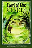 Lord of the Glades, Morgan Fitzsimons, 1448665663