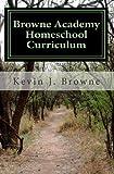 Browne Academy Curriculum, Kevin J. Browne, 144864884X