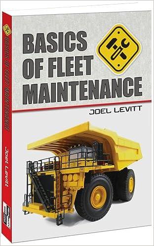 Basics of Fleet Maintenance: Joel Levitt: 9780982516348
