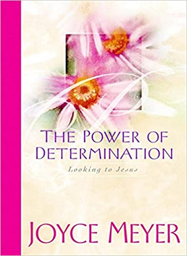 The Power of Determination: Looking to Jesus