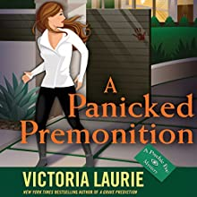 A Panicked Premonition Audiobook by Victoria Laurie Narrated by Elizabeth Michaels
