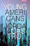 Young Americans, Jordan Castro, 1937865045