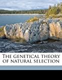 The Genetical Theory of Natural Selection, Ronald Aylmer Fisher, 1176625020
