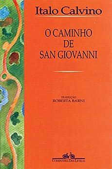 O caminho de San Giovanni por [Calvino, Italo]