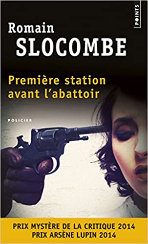 Ralph Exeter - Tome 1 - Première station avant l'abattoir - Romain Slocombe