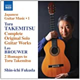 Takemitsu: Complete Solo Guitar Works; Brouwer: 2 Homages to Takemitsu