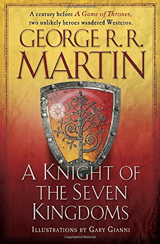Book cover from A Knight of the Seven Kingdoms (A Song of Ice and Fire)by George R. R. Martin