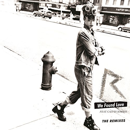 We Found Love (The Remixes)