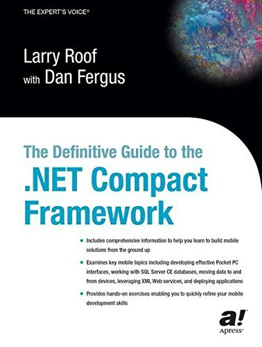 The Definitive Guide to the .NET Compact Framework by Larry Roof (2003-09-19)