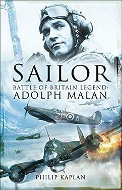 Sailor: Battle of Britain Legend: Adolph Malan