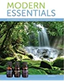 Modern Essentials a Contemporary Guide to the Therapeutic Use of Essential Oils (6th Edition)