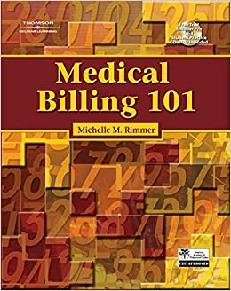 Medical Billing 101 by Michelle Rimmer