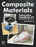 img - for Composite Materials Fabrication Handbook #2 (Paperback)--by John Wanberg [2010 Edition] book / textbook / text book