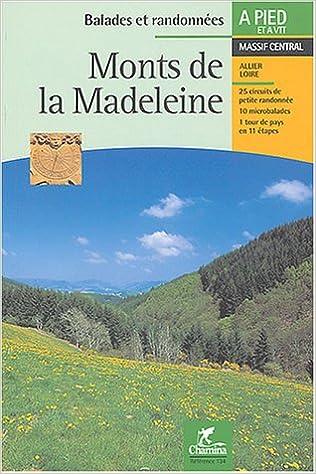 Livre gratuits Monts de la Madeleine : Massif central pdf, epub