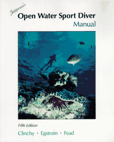 Jeppesen's Open Water Sport Diver Manual Diver Student Manual