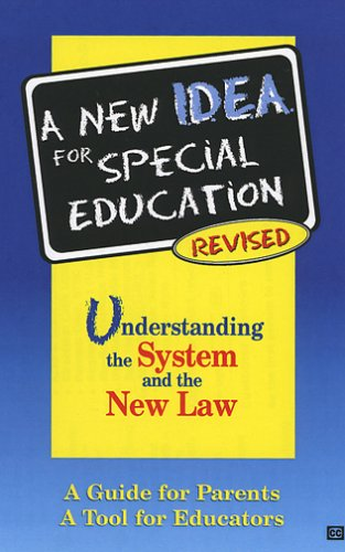Revised System - A New IDEA for Special Education. Understanding the System and the New Law. Revised [VHS]