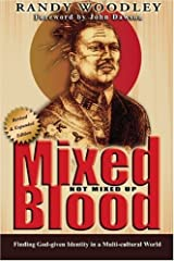 Mixed Blood, Not Mixed Up Paperback