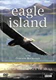 Eagle Island - A Year On The Isle Of Mull [DVD]
